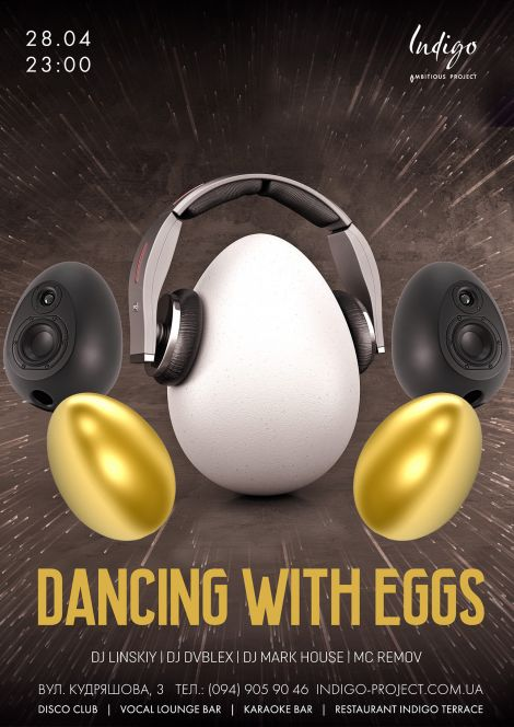 Dancing with Eggs