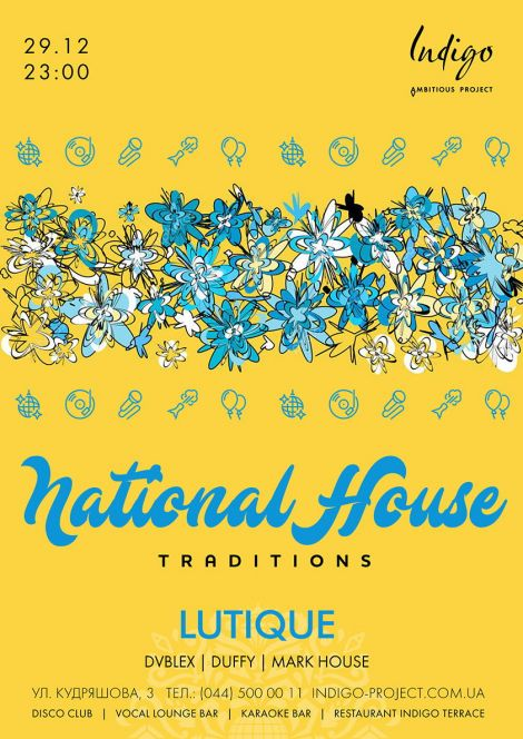 National House Traditions