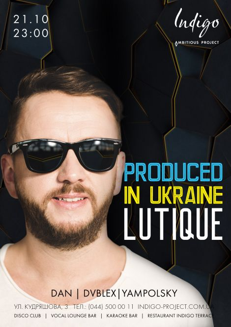 Produced in Ukraine. Dj Lutique