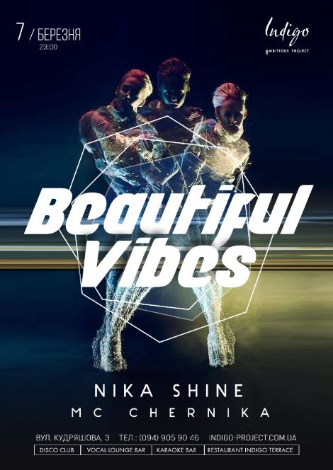 Beautiful Vibes: Nika Shine