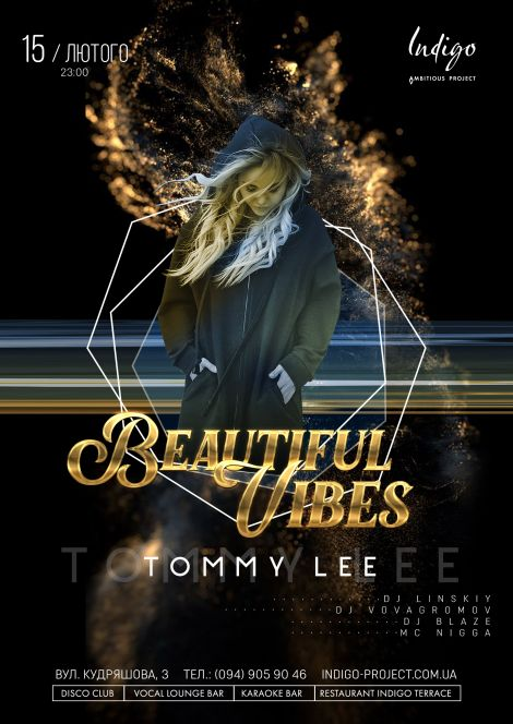 Beautiful Vibes: Dj Tommy Lee