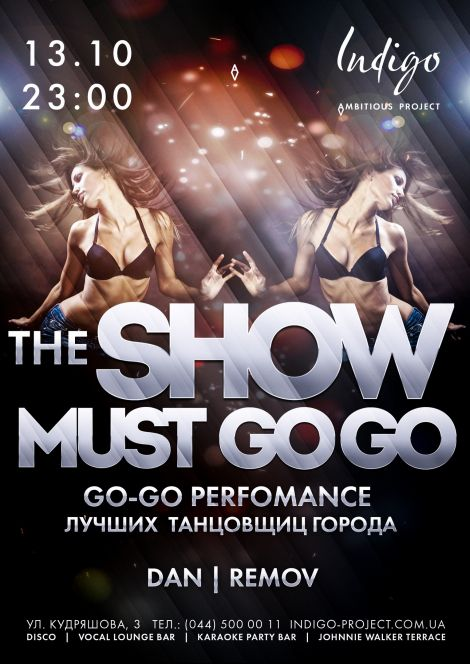 The Show must GOGO