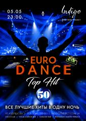Euro Dance | TOP Hit 50